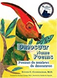 Dinosaur Name Poems/Poemas De Nombres De Dinosaurios (English and Spanish Edition) [Paperback]