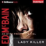Lady Killer: An 87th Precinct Novel, Book 8 (       UNABRIDGED) by Ed McBain Narrated by Dick Hill