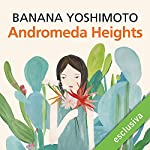 Andromeda Heights (Il Regno 1) | Banana Yoshimoto