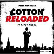 Projekt Omega (Cotton Reloaded 10) | Peter Mennigen