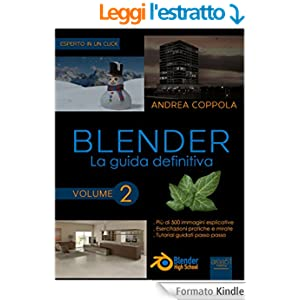 Blender. La guida definitiva. Volume 2
