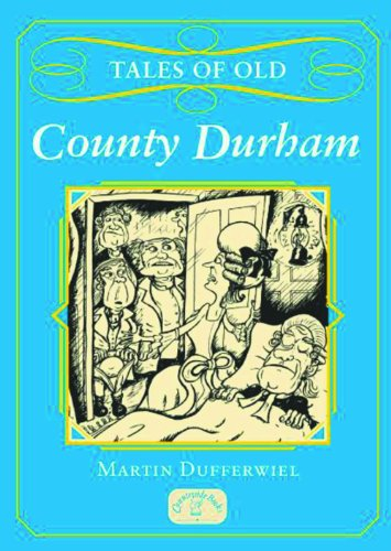 Tales of Old County Durham