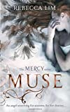 Rebecca Lim Muse (Mercy, Book 3)