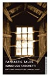img - for The Fantastic Tales (Alma Classics) book / textbook / text book