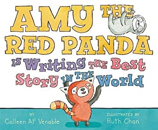 Book Cover: Amy the Red Panda Is Writing the Best Story in the World