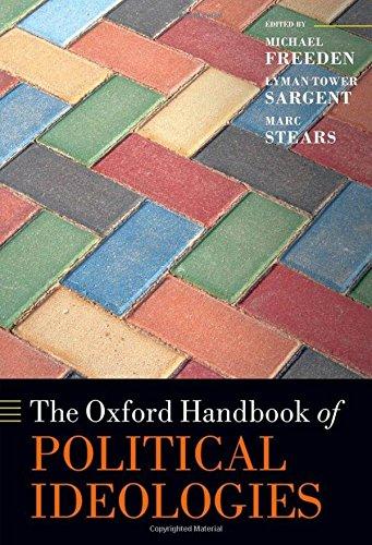 The Oxford Handbook of Political Ideologies (Oxford Handbooks)