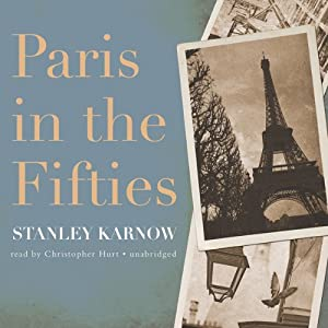 Paris in the Fifties | [Stanley Karnow]