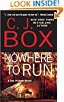 Nowhere to Run (A Joe Pickett Novel B...