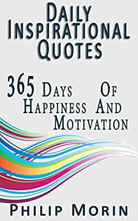 daily inspirational quotes 365 quotes of life success