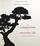 img - for Bundle: The Composition of Everyday Life, 2009 MLA Update Edition, 3rd + The Wadsworth Essential Reference Card to the Publication Manual of the American Psychological Association book / textbook / text book