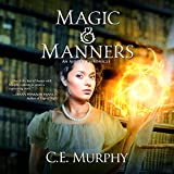 Magic & Manners: An Austen Chronicle, Book 1