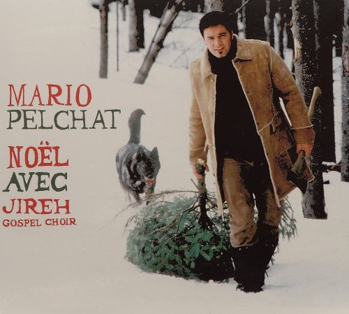(Noel) - Mario Pelchat - Noel Avec Jireh Gospel Choir - Zortam Music