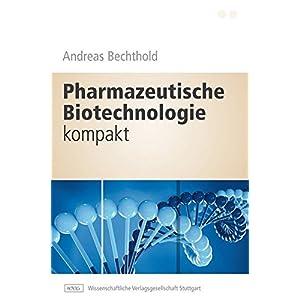 Pharmazeutische Biotechnologie kompakt