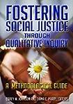 Fostering Social Justice through Qual...