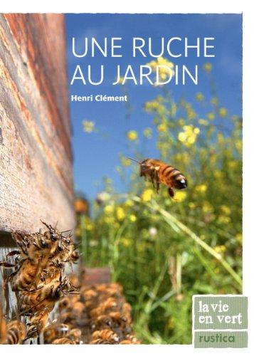 Une ruche au jardin (French Edition)
