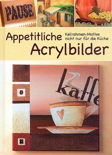 Appetitliche acrylbilder keilrahmen motive nicht nur f r - Acrylbilder vorlagen kostenlos ...