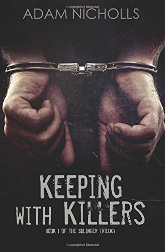 Keeping with Killers: Volume 1 (The Salingers)
