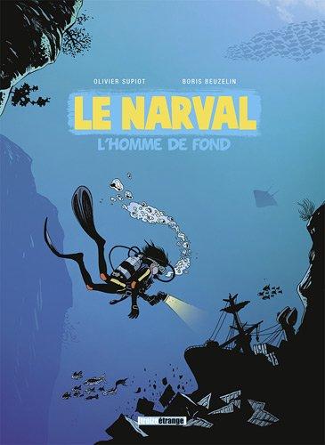 Le Narval T.1 - l'homme de fond