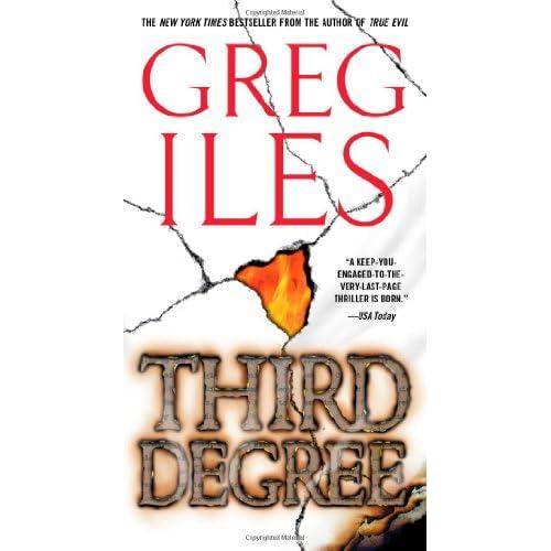 Third Degree: A Novel - Greg Iles