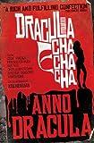 Kim Newman Anno Dracula - Dracula Cha Cha Cha