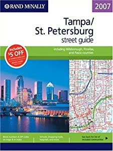Rand McNally Tampa/St. Petersburg Street Guide: Including Hillsborough, Pinellas, and Pasco Counties by Rand McNally & Company