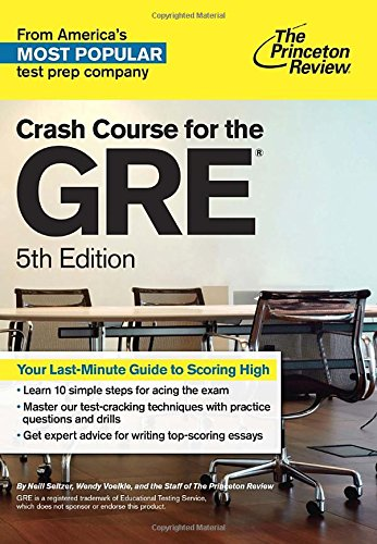The Princeton Review Crash Course for the GRE