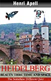 Heidelberg - City Thru Time and Space: The Somehow Different Quiz