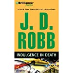 Indulgence in Death: In Death, Book 31 (       ABRIDGED) by J. D. Robb Narrated by Susan Ericksen