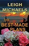 img - for The Best-Made Plans book / textbook / text book
