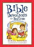Bible Devotions For Bedtime (Bedtime Bible Stories)