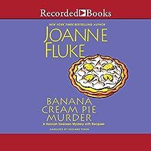 Banana Cream Pie Murder Audiobook by Joanne Fluke Narrated by Suzanne Toren