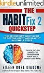 The Habit Fix 2: QUICKSTEP: The Secon...