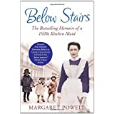 Below Stairs: The Bestselling Memoirs of a 1920s Kitchen Maidby Margaret Powell