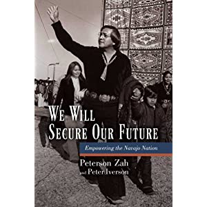 We will secure our future : empowering the Navajo nation