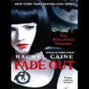 Fade Out: Morganville Vampires, Book 7 | [Rachel Caine]