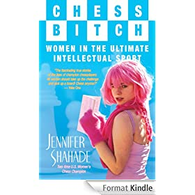 Chess Bitch: Women in the Ultimate Intellectual Sport (English Edition)