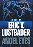 angel eyes (0246136588) by ERIC LUSTBADER