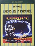img - for Europe: Prisoners in Paradise (Off the Record} book / textbook / text book