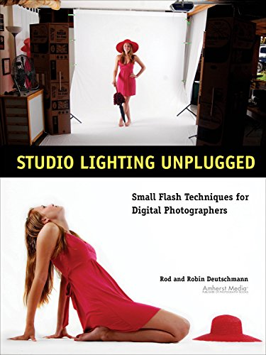 Rod Deutschmann - Studio Lighting Unplugged: Small Flash Techniques for Digital Photographers