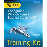 MCTS Self-Paced Training Kit (Exam 70-653): Configuring Windows� Small Business Server 2008: Configuring Windows Small Business Server 2008 (Microsoft Press Training Kit) ~ Walter J. Glenn