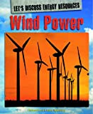 img - for Wind Power (Let's Discuss Energy Resources) book / textbook / text book