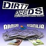 Dirty Deeds   Armand Rosamilia