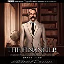 The Financier Audiobook by Theodore Dreiser Narrated by David McCallion