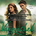 Vanquished (       UNABRIDGED) by Nancy Holder, Debbie Viguie Narrated by Nicola Barber
