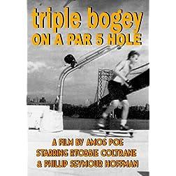 Triple Bogey on a Par Five Hole (Amazon.com Exclusive)