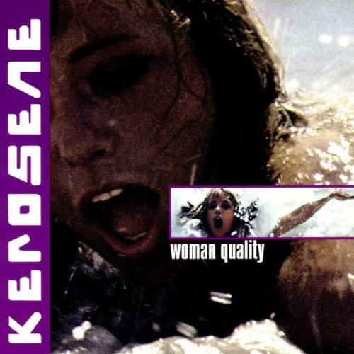 Woman Quality (Kerosene Cd compare prices)