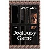 The Jealousy Gameby Mandy White