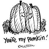 Gourmet Rubber Stamps You're My Pumpkin Cling Stamps, 2.75 x 4.75