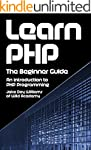 Learn PHP: The Beginner Guide: An Int...