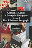 Cormac McCarthy: A Descriptive Bibliography, Vol I